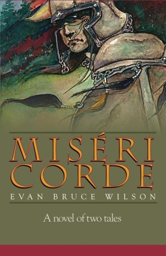 9781491258477: Misericorde: A novel of two tales