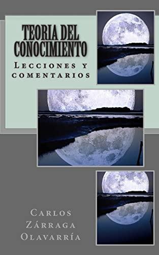 9781491258521: Teoria del Conocimiento: Lecciones y Comentarios (Spanish Edition)