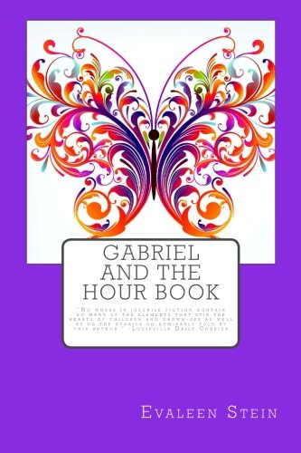 9781491261262: Gabriel and the Hour Book