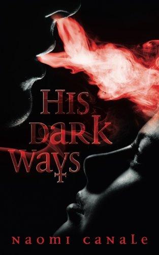 9781491261606: His Dark Ways