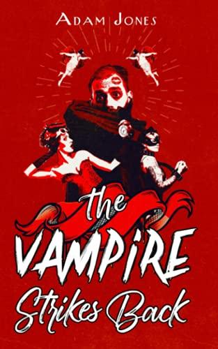 9781491263112: The Vampire Strikes Back (Little Whippendon) (Volume 2)