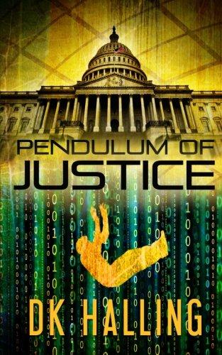Pendulum of Justice (Hank Rangar Series): Halling, D. K.