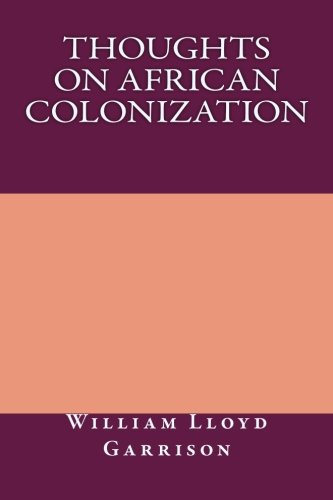 9781491264980: Thoughts on African Colonization
