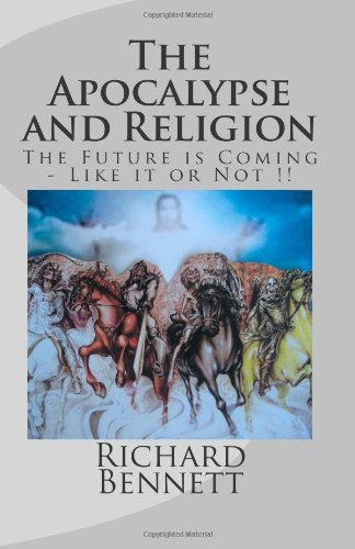 9781491266397: The Apocalypse and Religion: The Future is Coming - Like It or Not