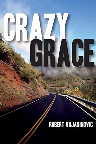 9781491267646: Crazy Grace