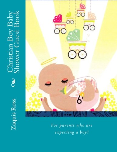 Christian Boy Baby Shower Guest Book: For parents who are expecting a boy. (Christian Baby Shower ...