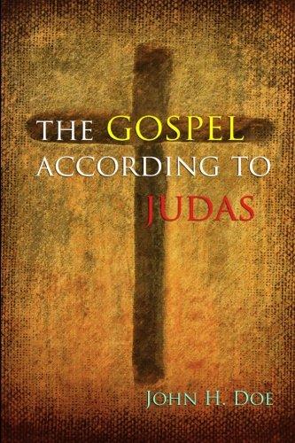 9781491271155: The Gospel According to Judas: A Handbook on Life
