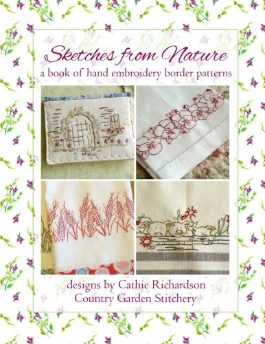9781491272053: Sketches from Nature: a book of hand embroidery border patterns (Volume 2)