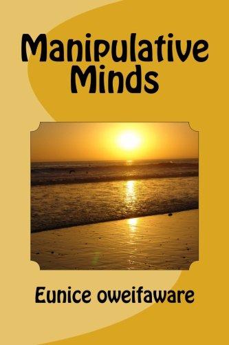 9781491274354: Manipulative Minds: Manipulative Mindsa