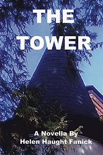 The Tower: Fanick, Helen Haught