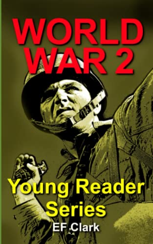 9781491275597: World War 2 for Young Readers (Volume 1)