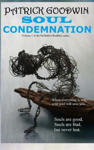9781491278345: Soul Condemnation (Definitive Realities)