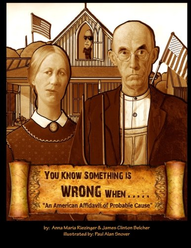 You Know Something is Wrong When.....: An American Affidavit of Probable Cause: Anna Maria ...