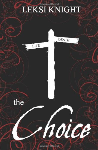 9781491280218: The Choice (Death's Confessions) (Volume 1)