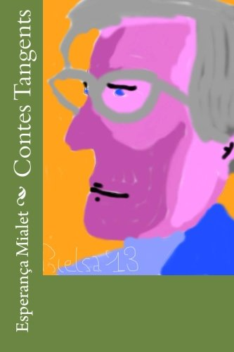 9781491280447: Contes Tangents (Catalan Edition)