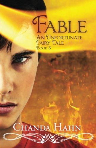 Fable: An Unfortunate Fairy Tale: Hahn, Chanda