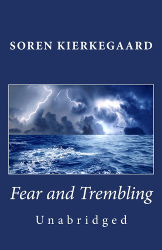 Fear and Trembling (Unabridged): Soren Kierkegaard