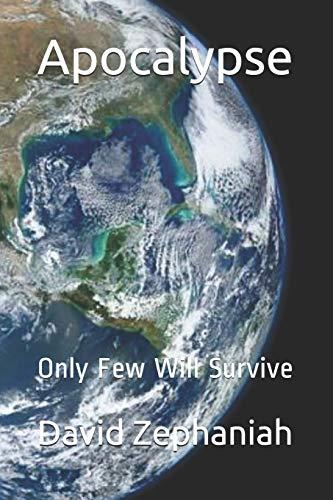 Apocalypse: Only Few Will Survive: Zephaniah, David