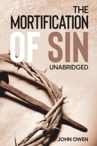 9781491282625: The Mortification of Sin (Unabridged)