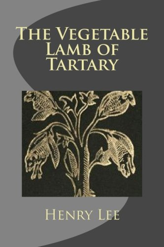9781491284377: The Vegetable Lamb of Tartary