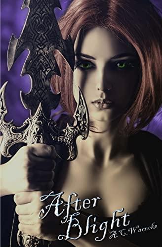 After Blight: Warneke, A. C.