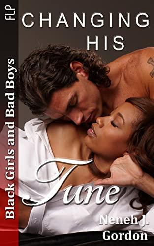 9781491286395: Black Girls and Bad Boys: Changing his Tune: BWWM romance novel (Volume 2)