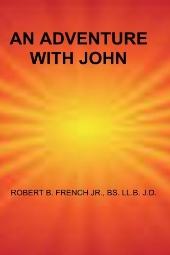 An Adventure with John: French, Robert