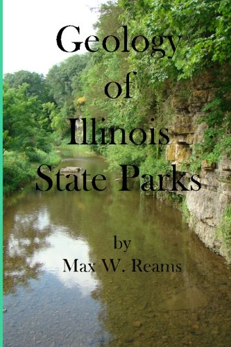 9781491288030: Geology of Illinois State Parks: A guide to the physical side of 28 must-see wonders of Illinois