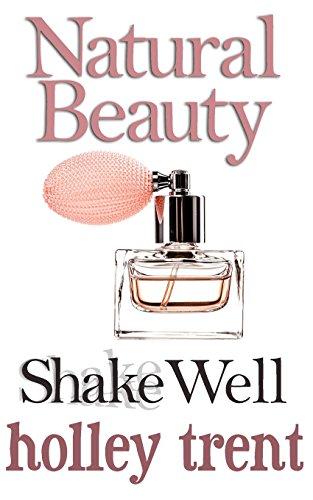 9781491288689: 1: Shake Well (Natural Beauty)