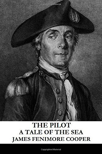 9781491290811: The Pilot: A Tale of the Sea