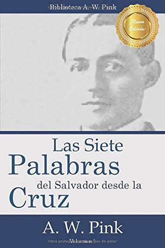 9781491292563: Las Siete Palabras del Salvador Desde La Cruz