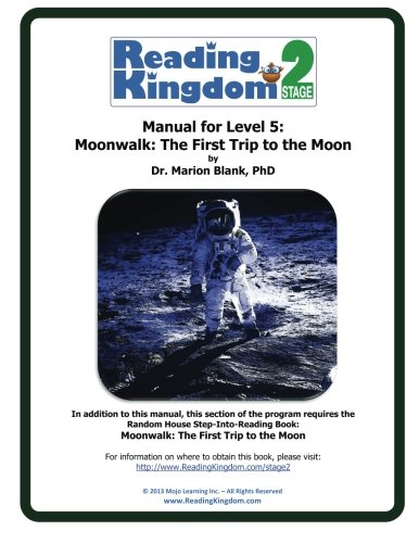9781491293584: Reading Kingdom Stage 2 - Level 5 - Manual For Moonwalk