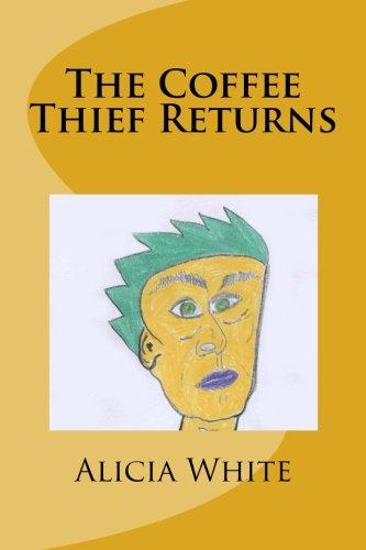 9781491294147: The Coffee Thief Returns