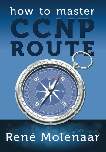 9781491295854: How to Master CCNP ROUTE