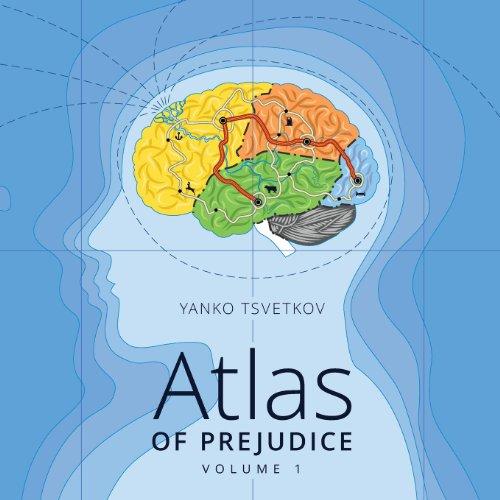 9781491297100: 1: Atlas of Prejudice: Mapping Stereotypes: Volume 1