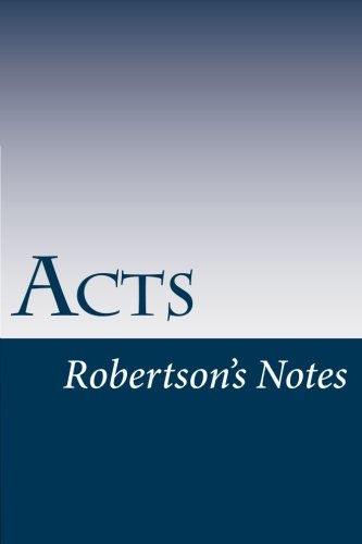 9781491299005: Acts (Robertson's Notes)