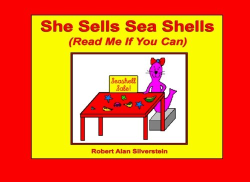 9781491299951: She Sells Sea Shells: Read Me If You Can!