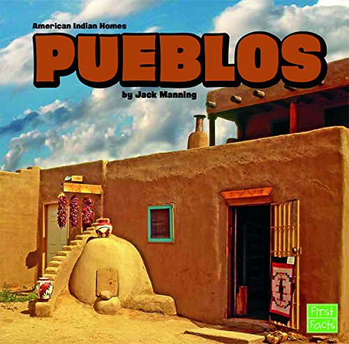 Pueblos (American Indian Homes): Manning, Jack