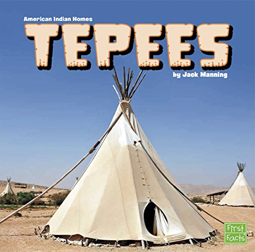 Tepees (American Indian Homes): Manning, Jack