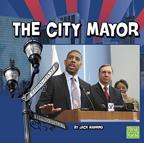 The City Mayor (Our Government): Manning, Jack
