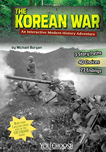 9781491403570: The Korean War: An Interactive Modern History Adventure (You Choose: Modern History)