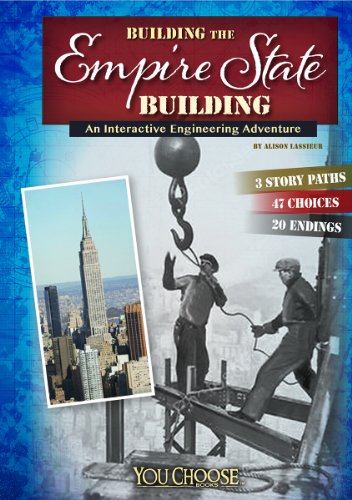 9781491404003: Building the Empire State Building: An Interactive Engineering Adventure (You Choose: Engineering Marvels)