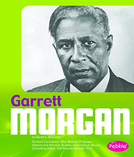 Garrett Morgan (Great African-Americans): Schuette, Sarah L.