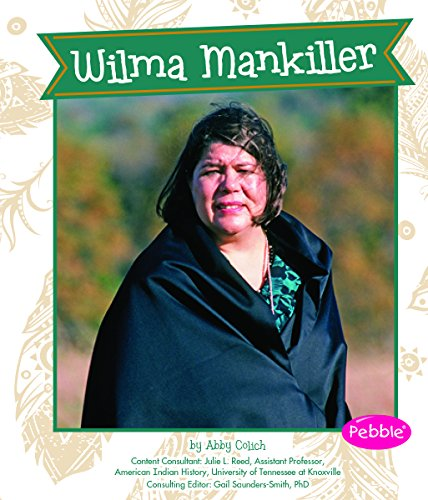 Wilma Mankiller (Great Women in History): Colich, Abby