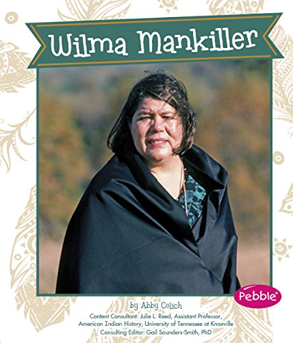 Wilma Mankiller (Great Women in History): Colich, Abby