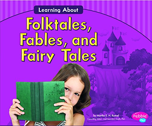 Learning about Folktales, Fables, and Fairy Tales (Library Binding): Martha E.H. Rustad