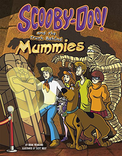 9781491417928: Scooby-Doo! and the Truth Behind Mummies (Unmasking Monsters with Scooby-Doo!)