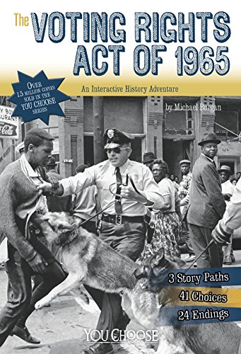 The Voting Rights Act of 1965: An Interactive History Adventure (You Choose: History): Burgan, ...