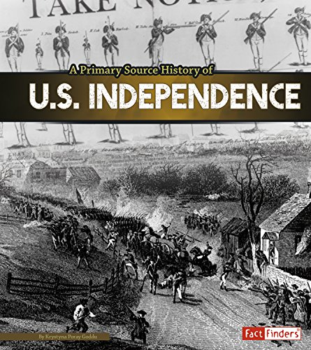 9781491418420: A Primary Source History of U.S. Independence