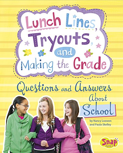 9781491418611: Lunch Lines, Tryouts, and Making the Grade: Questions and Answers About School (Girl Talk)